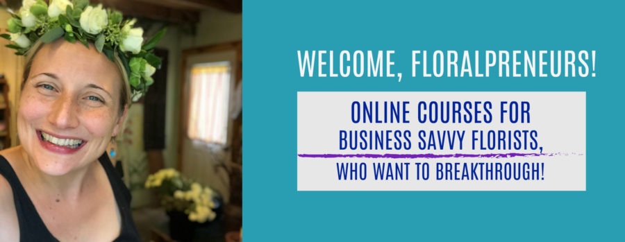 REAL FLOWER BUSINESS, floral industry, floral design, floristry, online courses for florists
