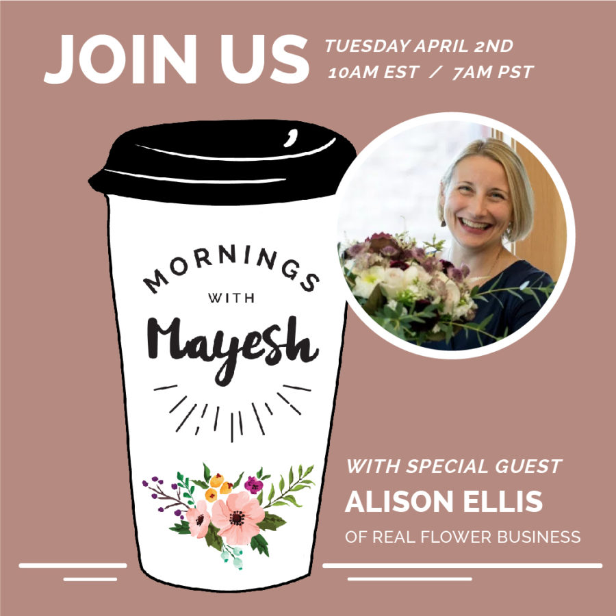 Mayesh design star, Mornings with Mayesh, Special Guest Alison Ellis, Floral Education